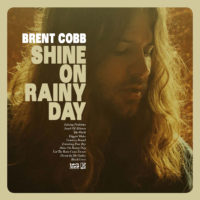 Brent Cobb – Shine on Rainy Day Reviewed