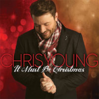 Chris Young – It Must Be Christmas