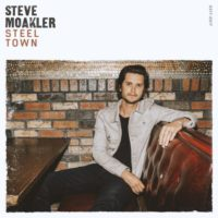 Steve Moakler – Steel Town: The songwriter's latest album that could catapult him into the big time