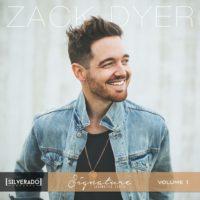 Zack Dyer – Signature Songwriter Series Vol. 1