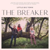 Little Big Town – The Breaker: The CMA vocal group of the year return to form and go back to their roots