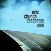 Eric Church – Desperate Man Album Review: The Chief is back with his much-anticipated new album!