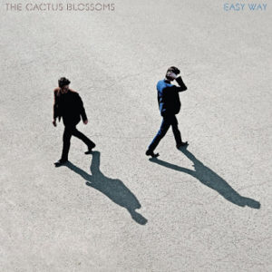 The Cactus Blossoms Easy Way Review