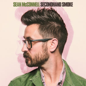 Sean McConnell Secondhand Smoke