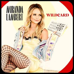 Miranda Lambert Plays Her Wildcard
