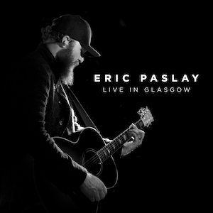 Eric Paslay Live in Glasgow