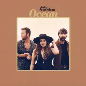 """Lady Antebellum """"Ocean"""""""
