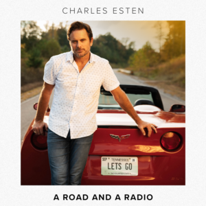 Charles Esten A Road and a Radio