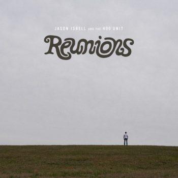 Jason Isbell Reunions Album Review