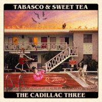 The Cadillac Three – Tabasco & Sweet Tea Review