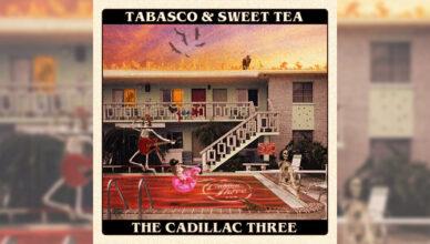 Cadillac Three Tabasco & Sweet Tea