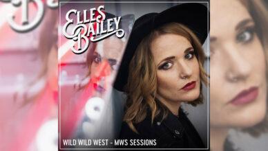 Elles Bailey Wild Wild West