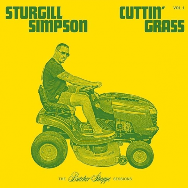 Sturgill Simpson - Cuttin' Grass Vol. 1