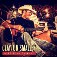 """Clayton Smalley """"Dirt Road Therapy"""" EP Review"""