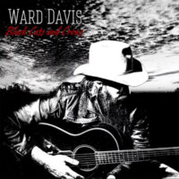 Ward Davis – 'Black Cats and Crows' Album Review