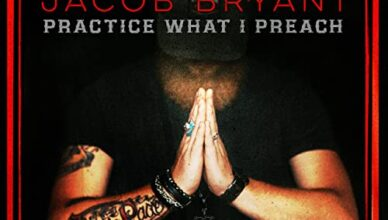 Jacob Bryant - Practice What I Preach Album Cover