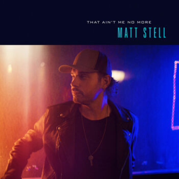 Matt Stell That Ain't Me No More