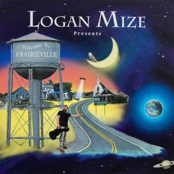 Logan Mize Welcome To Prairieville It's About Time