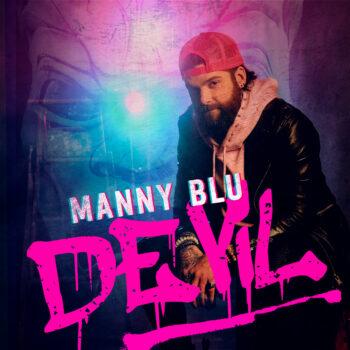 Manny Blu Interview - DEViL EP cover